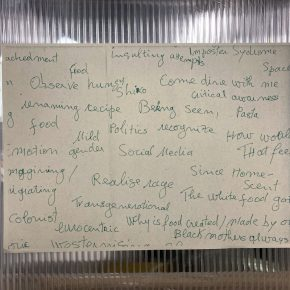 Handwritten notes on a sheet of white paper, written to capture a discussion. Excerpts include Food, insulting, being seen, come dine, critical awareness, emotion, gender, recognise, social media, transgenerational, why is food created, colorist, emocentric, black mothers always, pasta